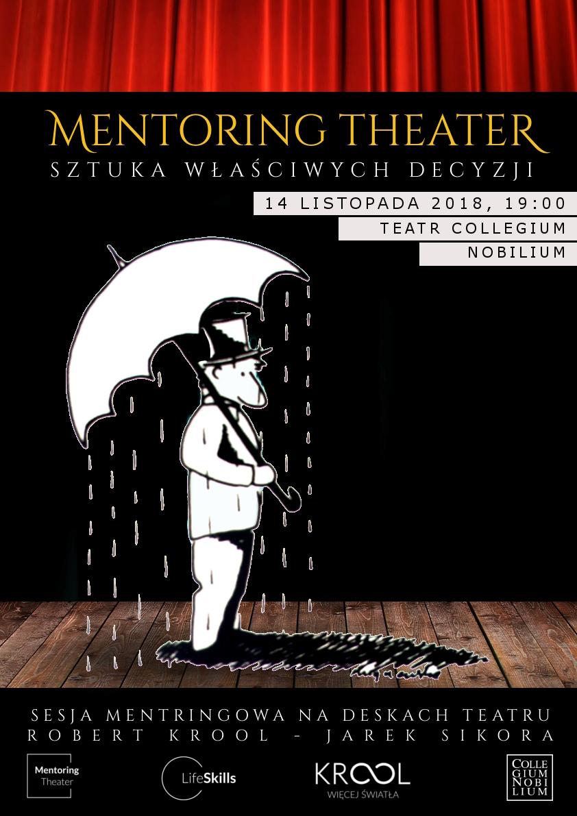 """Mentoring Theater: """"Sztuka Właściwych Decyzji"""""""
