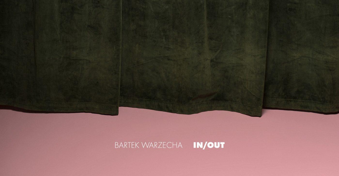 Bartek Warzecha IN/OUT. Wernisaż wystawy.